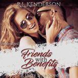 Friends with Benefits Dirty Love #1, R.L. Kenderson