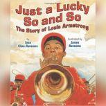 Just a Lucky So and So, Lesa Cline-Ransome