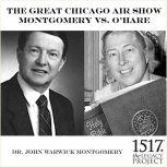 The Great Chicago Air Show, John Warwick Montgomery