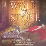 Wolf of Stone, Quinn Loftis