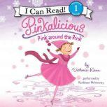 Pinkalicious: Pink around the Rink, Victoria Kann