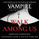 Walk Among Us Compiled Edition, Cassandra Khaw