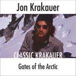 Gates of the Arctic, Jon Krakauer