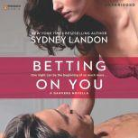 Betting On You, Sydney Landon