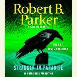 Stranger in Paradise, Robert B. Parker