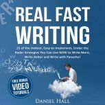 Real Fast Writing, Daniel Hall