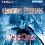 Dark Curse A Carpathian Novel, Christine Feehan