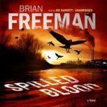 Spilled Blood, Brian Freeman