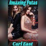 Amazing Futas, Carl East