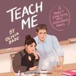 Teach Me, Olivia Dade