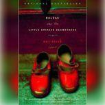 Balzac and the Little Chinese Seamstress, Dai Sijie
