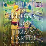 The Hornet's Nest A Novel of the Revolutionary War, Jimmy Carter