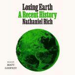 Losing Earth, Nathaniel Rich