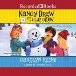 The Case of the Sneaky Snowman, Carolyn Keene