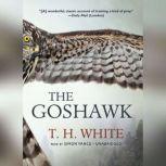 The Goshawk, T. H. White