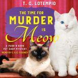 The Time for Murder is Meow, T. C. LoTempio