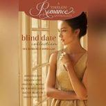 Blind Date Collection, Annette Lyon