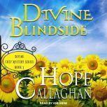 Divine Blindside, Hope Callaghan