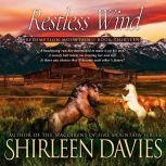 Restless Wind, Shirleen Davies
