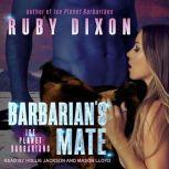Barbarian's Mate A SciFi Alien Romance, Ruby Dixon