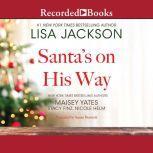 Santa's on His Way, Lisa Jackson