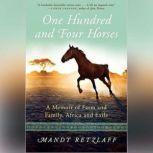 One Hundred And Four Horses, Mandy Retzlaff
