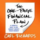 The One-Page Financial Plan A Simple Way to Be Smart About Your Money, Carl Richards