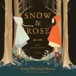 Snow & Rose, Emily Winfield Martin