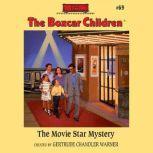 The Movie Star Mystery, Gertrude Chandler Warner