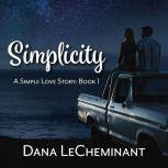 Simplicity, Dana LeCheminant