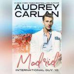 Madrid, Audrey Carlan
