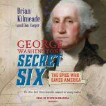 George Washington's Secret Six (Young Readers Adaptation), Brian Kilmeade