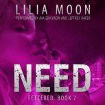 NEED: Ari & Jackson (Fettered #7), Lilia Moon