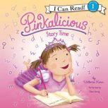 Pinkalicious: Story Time, Victoria Kann