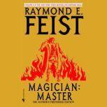 Magician: Master, Raymond Feist