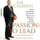 A Passion to Lead, Jim Calhoun