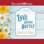 Love Comes Softly, Janette Oke