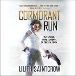 Cormorant Run, Lilith Saintcrow
