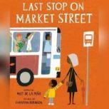 Last Stop on Market Street, Matt De La Pena