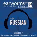 Rapid Russian, Vols. 1 & 2, Earworms Learning