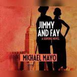Jimmy and Fay A Suspense Novel, Michael Mayo