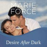 Desire After Dark, Marie Force