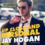 Up Close and Personal An Auckland Med Story, Jay Hogan