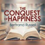 Conquest of Happiness, The, Bertrand Russell