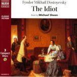 The Idiot, Fyodor Dostoyevsky