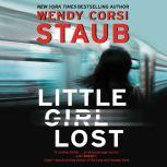 Little Girl Lost, Wendy Corsi Staub