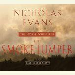 The Smoke Jumper, Nicholas Evans