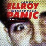 Widespread Panic A novel, James Ellroy