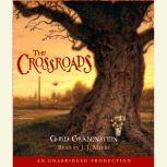 The Crossroads A Haunted Mystery, Chris Grabenstein