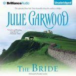 The Bride, Julie Garwood